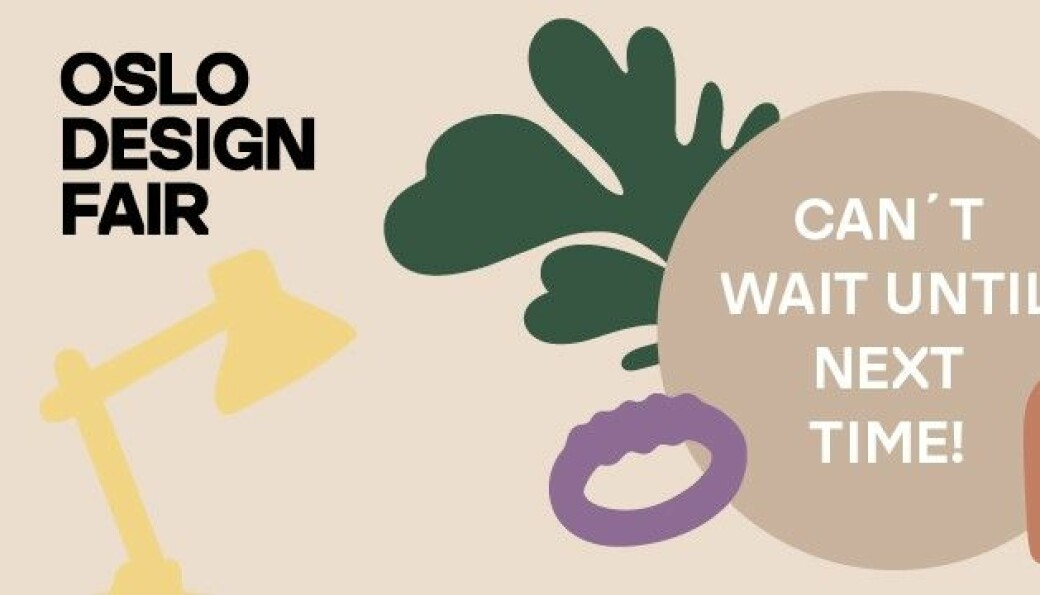 Oslo Design Fair må likevel vente til neste gangSS